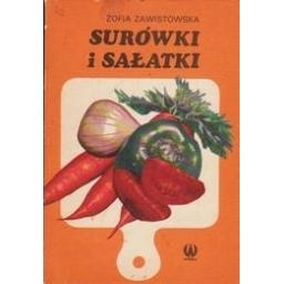 Surowki i salatki/ Zawistowska Z.