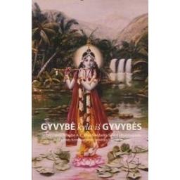 Gyvybė kyla iš gyvybės/ Bhaktivedanta A.C.