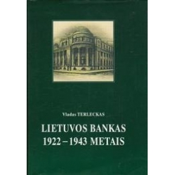 Lietuvos bankas 1922-1943 metais/ Terleckas V.