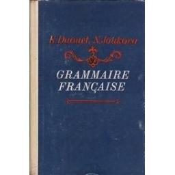 Grammaire francaise/ Daouet K., Joukova N.
