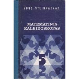 Matematikos kaleidoskopas/ Šteinhauzas H.