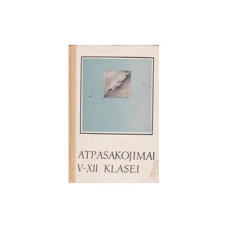 Atpasakojimai V-XII kl./ Alaunienė Z., Piročkinas A.