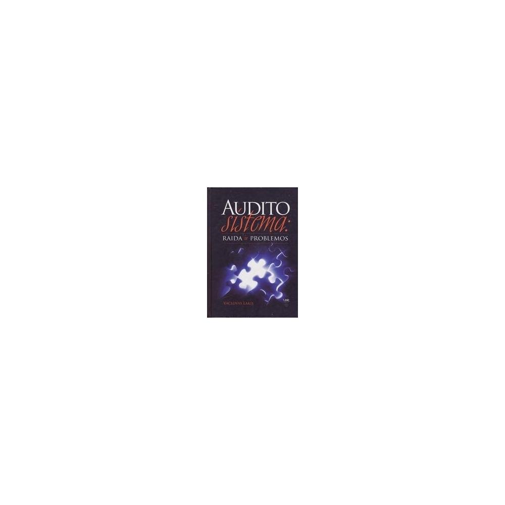 Audito sistema: raida ir problemos/ Lakis V.