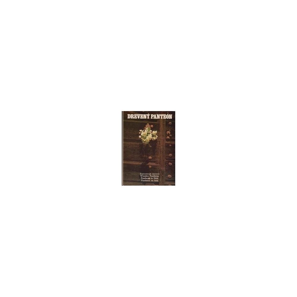 Drevený Panteón/ Biathová K.