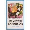 Senutė ir katinukas/ Lietuvių pasaka