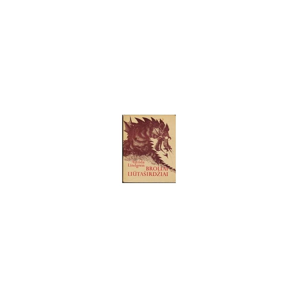 Broliai Liūtaširdžiai/ Lindgren A.