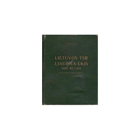 Lietuvos TSR liaudies ūkis 1965 metais: statistinių duomenų rinkinys