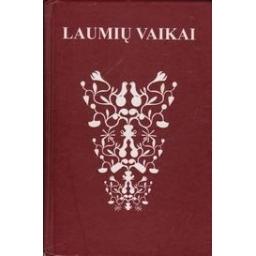 Laumių vaikai/ Valenta A., Stukas H.