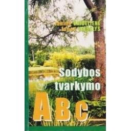Sodybos tvarkymo ABC/ Vaidelienė J., Vaidelys J.