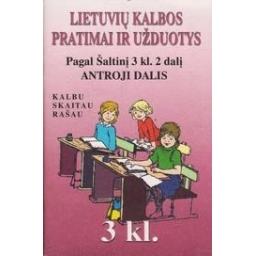 Lietuvių kalbos pratimai ir užduotys. Pagal Šaltinį 3 kl. 2 dalį. 2 dalis/ Linartaitė R.