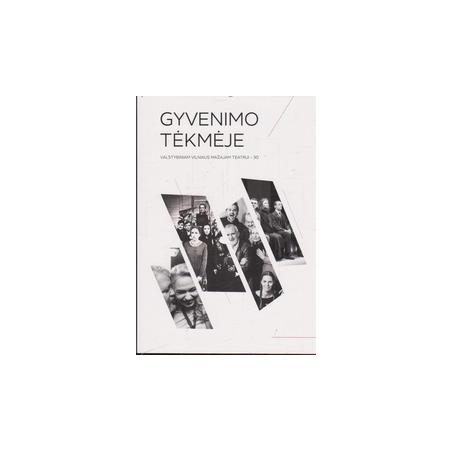 Gyvenimo tėkmėje: valstybiniam Vilniaus mažajam teatrui - 30/ Balevičiūtė R.