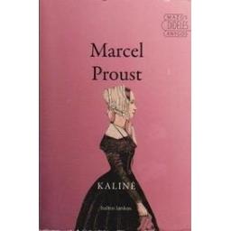 Kalinė/ Proust M.