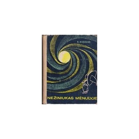 Nežiniukas mėnulyje/ Nosovas N.