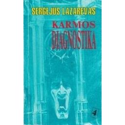 Karmos diagnostika (4 knyga): Žvilgsnis ateitin/ Lazarevas S.