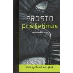 Frosto prisilietimas/ Wingfield R. D.