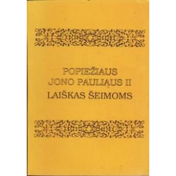 Popiežiaus Jono Pauliaus II laiškas šeimoms/ Jonas Paulius II