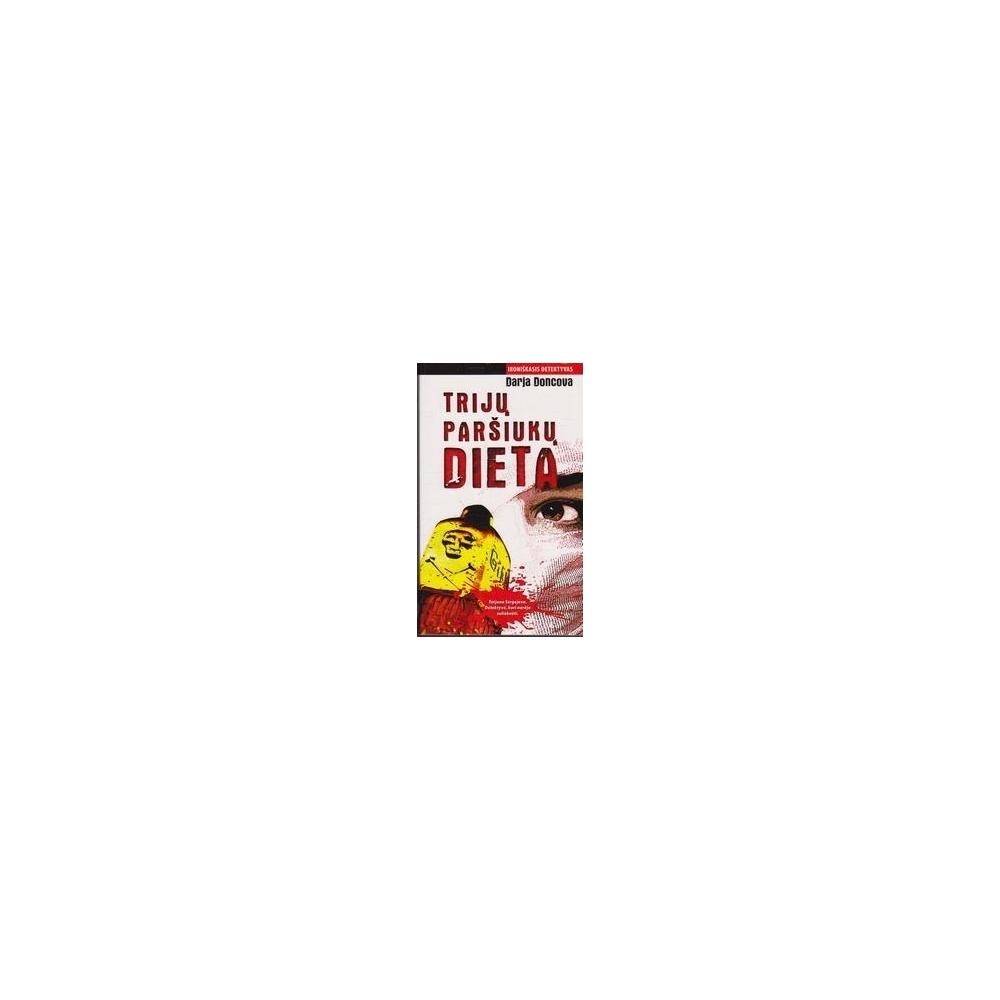 Trijų paršiukų dieta/ Doncova D.