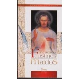 Šv. sesers Faustinos maldos/ Parulskienė D.