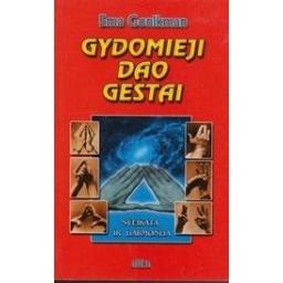 Gydomieji Dao gestai/ Gonikman E.