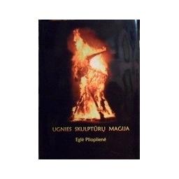 Plioplienė Eglė - Ugnies skulptūrų magija