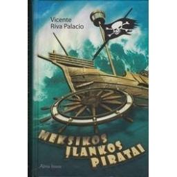 Meksikos įlankos piratai/ Palacio V. R.