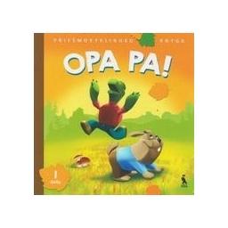 OPA PA! Priešmokyklinuko knyga (1 dalis)/ Vyšniauskienė V., Banytė J., Skridulienė J.
