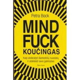 Mindfuck koučingas/ Bock P.