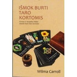 Išmok burti taro kortomis/ Carrol W.