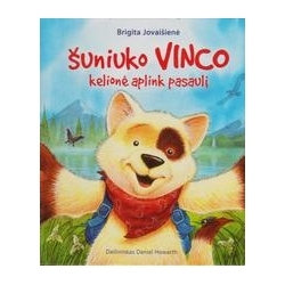 Šuniuko Vinco kelionė aplink pasaulį/ Jovaišienė B.