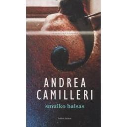 Smuiko balsas/ Camilleri A.