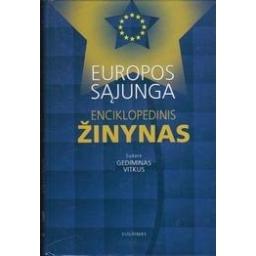 Europos Sąjunga: enciklopedinis žinynas/ Vitkus G.