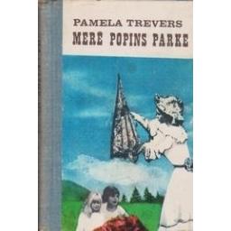 Merė Popins parke/ Trevers P.