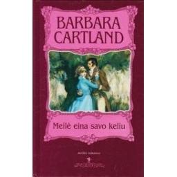 Meilė eina savo keliu/ Cartland B.