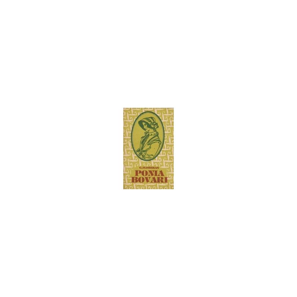 Ponia Bovari/ Floberas G.