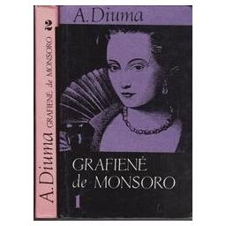 Grafienė de Monsoro (2 tomai)/ Diuma A.