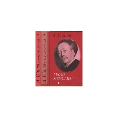 Mano memuarai (3 dalys)/ Diuma A.