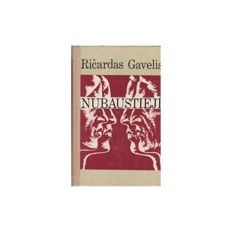 Nubaustieji/ Gavelis R.