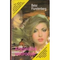 Atspindžiai veidrodyje/ Fiurstenberg B.