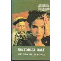 Melino pilies ponia/ Holt V.
