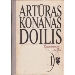 Rinktiniai raštai (1 tomas)/ Doilis A. K.