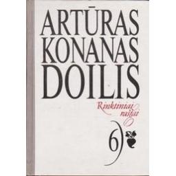 Rinktiniai raštai (6 tomas)/ Doilis A. K.