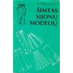 Šimtas sijonų modelių/ Aleksandrova G. N.