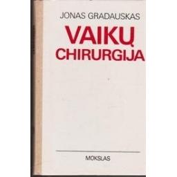 Vaikų chirurgija/ Gradauskas J.