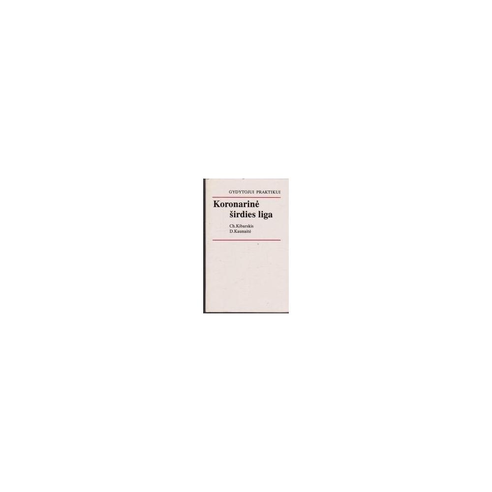 Koronarinė širdies liga/ Kibarskis C., Kaunaitė D.
