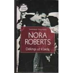 Dėkingi už klaidą. Stanislaskiai. Gimę mylėti (2 knyga)/ Roberts N.