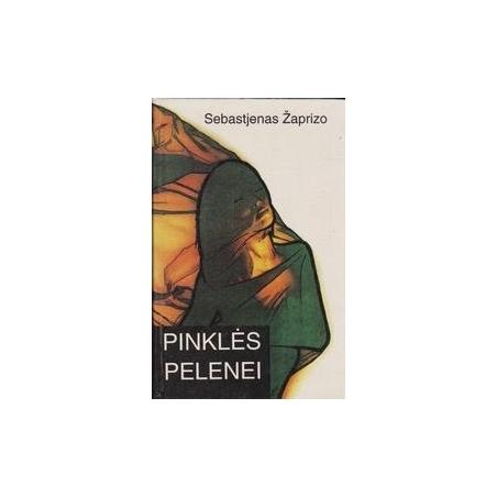 Pinklės pelenei/ Žaprizo S.