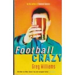 Football crazy/ Williams G.