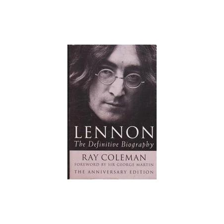 Lennon. The definitive biography/ Coleman R.