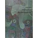 Paslapties nuojautos. Kūrybos darbų katalogas/ Slavinskas V. K.