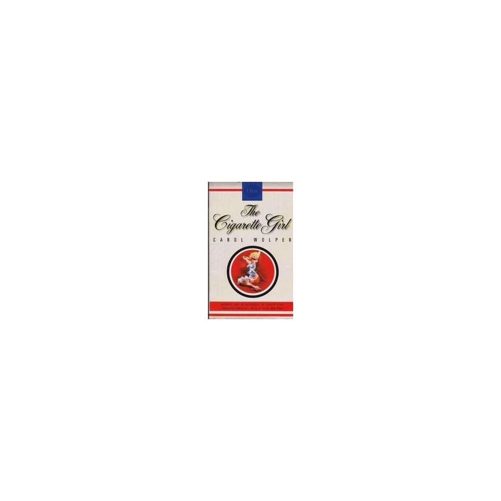 The Cigarette Girl/ Wolper C.